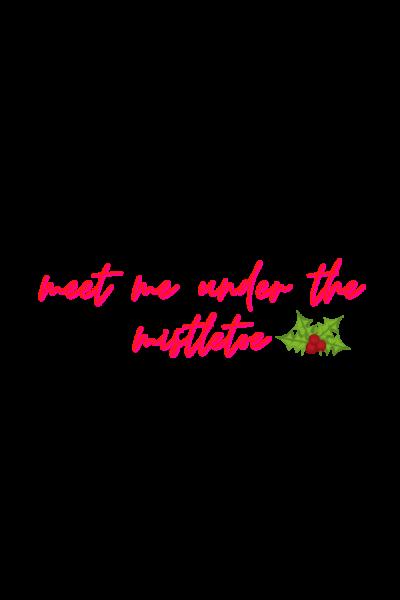 meet me under the mistletoe sticker 2020